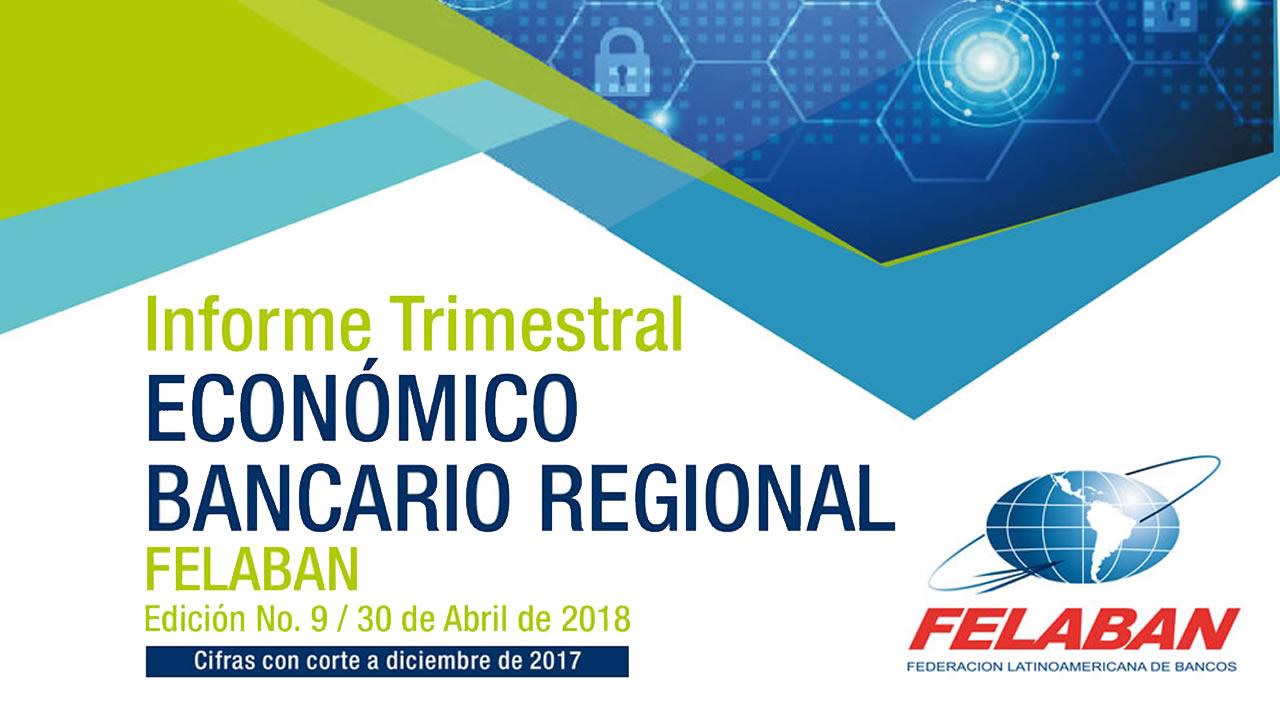 9° Informe Trimestral Económico Bancario Regional