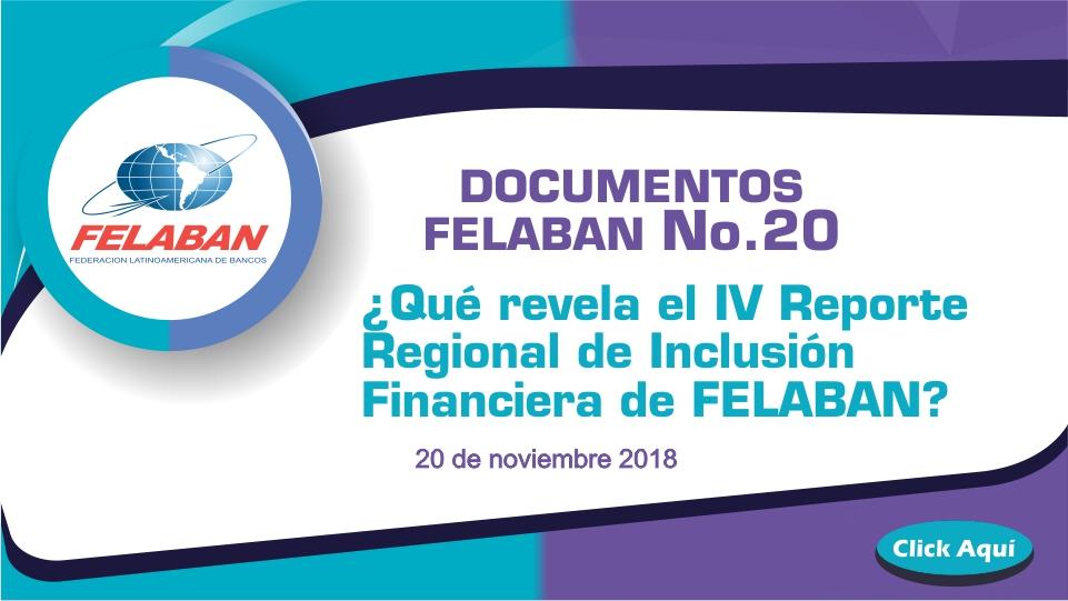 ¿Qué revela el IV Reporte Regional de Inclusión Financiera de FELABAN?