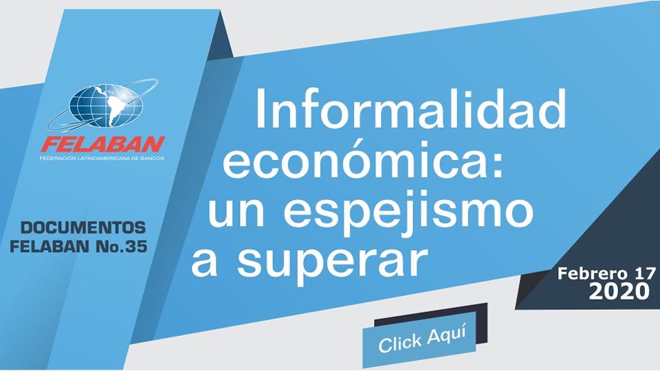 Informalidad Económica: un espejismo a superar
