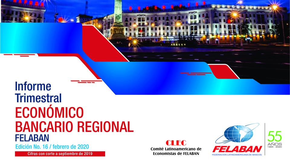 16 Informe Trimestral Económico Bancario Regional