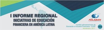 I Informe Regional de Educacion Financiera