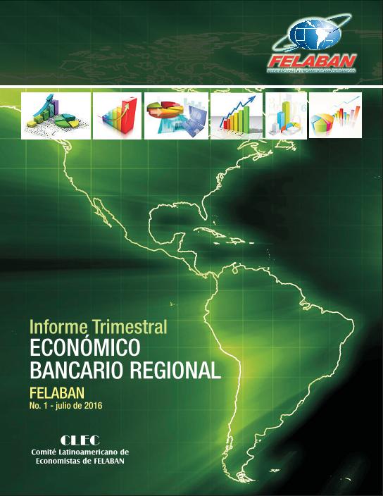 1er Informe Trimestral Económico Bancario Regional