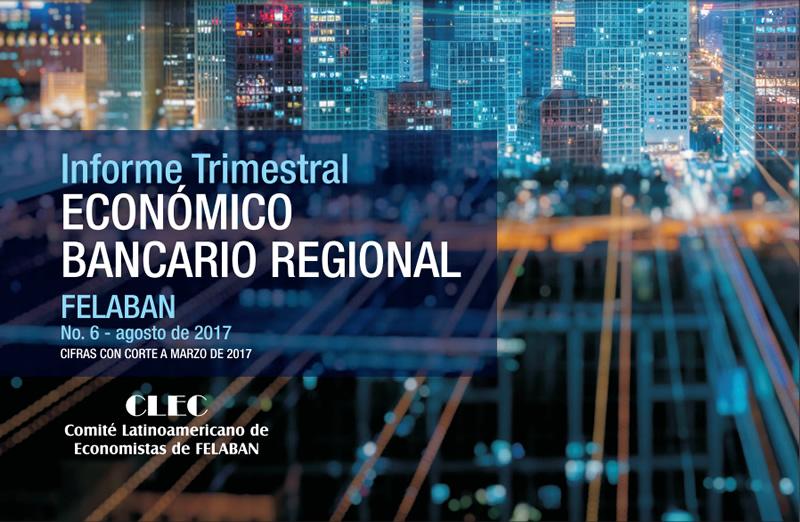 6to Informe Trimestral Económico Bancario Regional