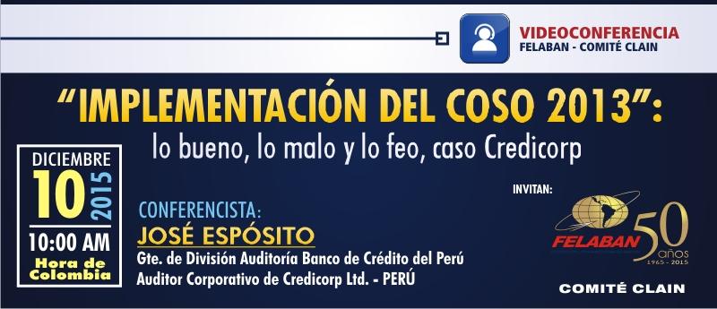 Implementación del COSO 2013: lo bueno, lo malo y lo feo, caso Credicorp